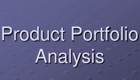 产品组合分析(Product Portfolio Analysis)