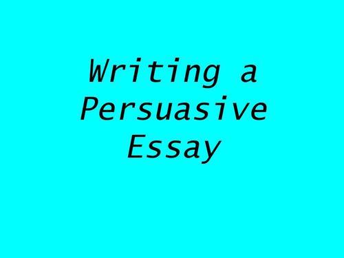 Persuasive Essay写作方法
